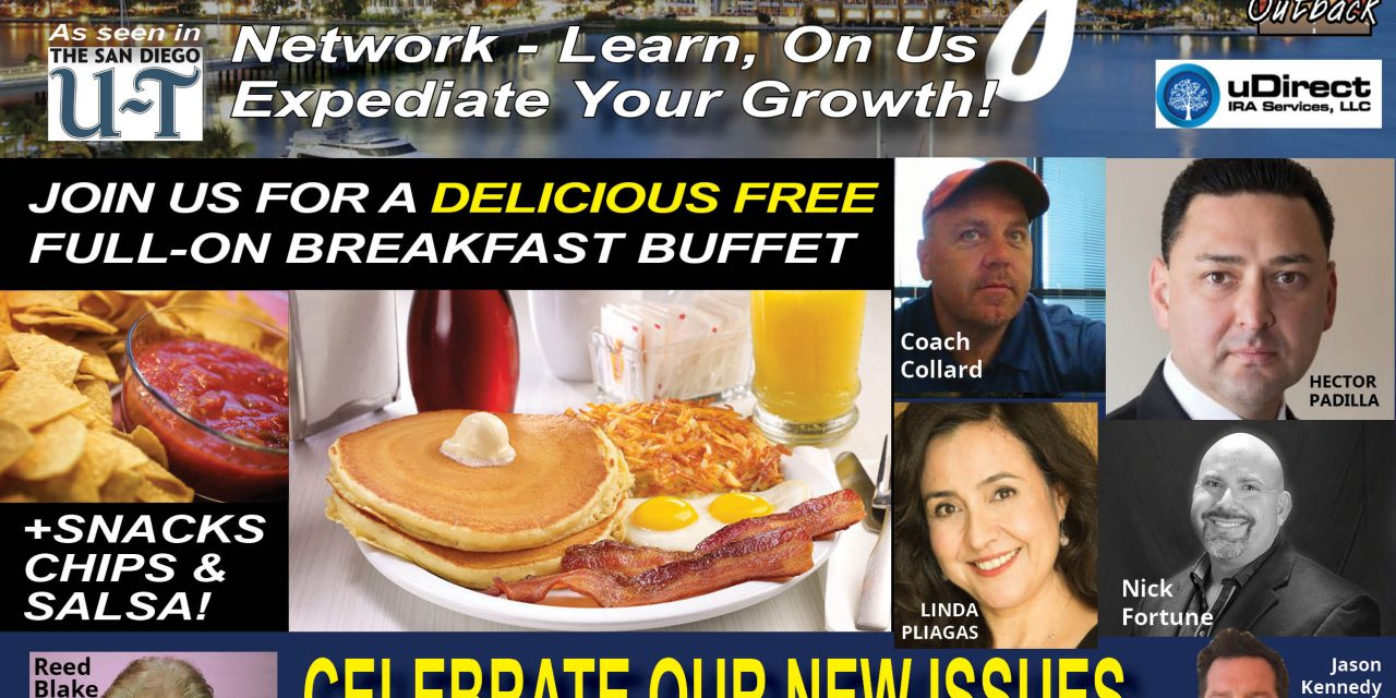 Join Us for Our Celebration This Saturday in San Diego – Breakfast Buffet on Us – Learn Real Estate Investing from Top Local and National Investors
