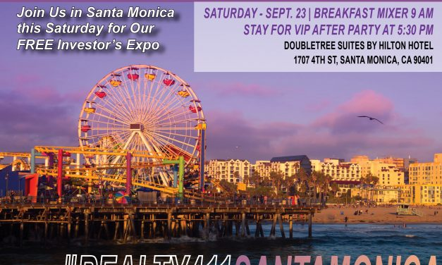 Get the 411 on Our Santa Monica Investor's Expo Here!