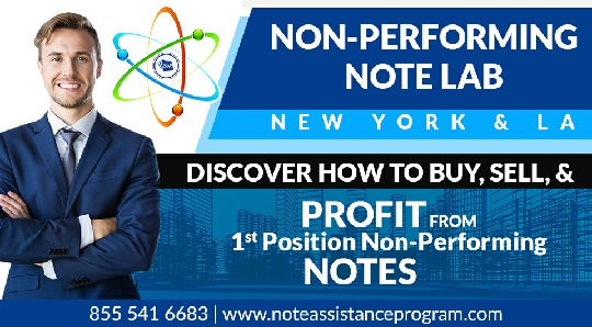 SPECIAL EVENT – Non-Performing Note Lab (NY,NY)