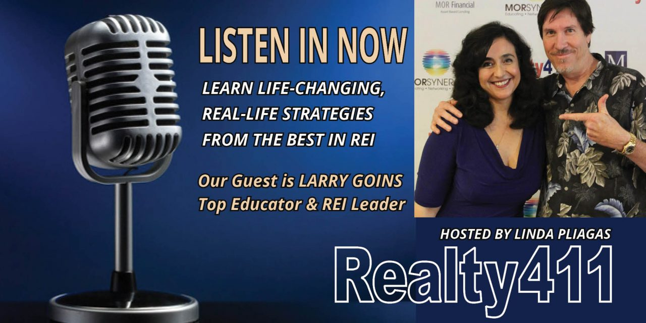 Listen to LIFE-CHANGING REI Tips with Larry Goins