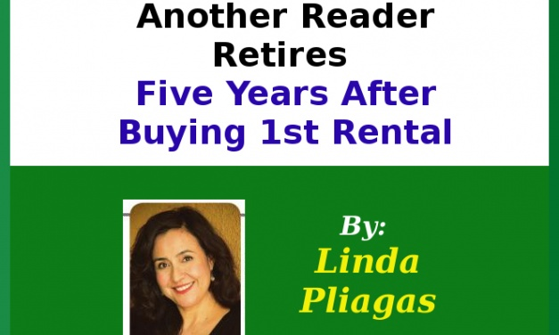 Another Reader Retires Five Years After Buying 1st Rental