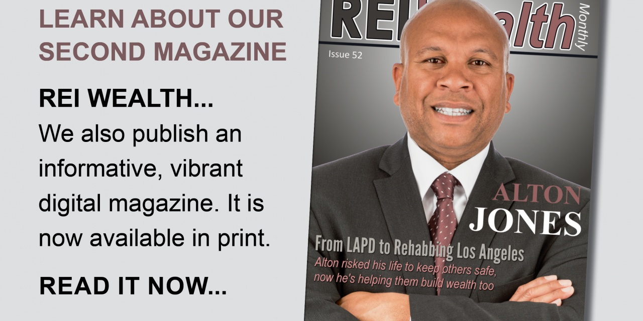 Download Our Latest REI Wealth Issue Today