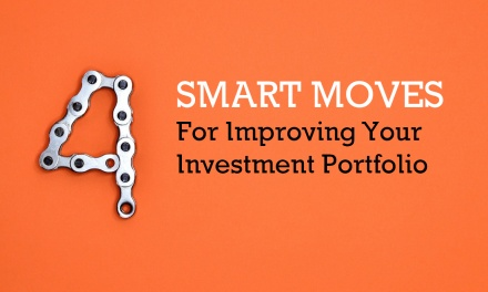 4 Smart Moves For Improving Your Investment Portfolio