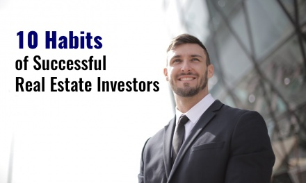 10 Habits of Successful Real Estate Investors
