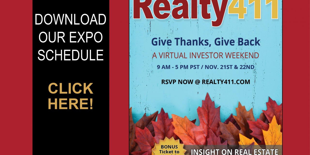"Download Our Expo Agenda – Realty411's ""Give Thanks, Give Back"" Investor Expo is this Weekend. Register Here."