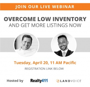 How to Overcome Low Inventory and Get More Listings @ Your Home or Office