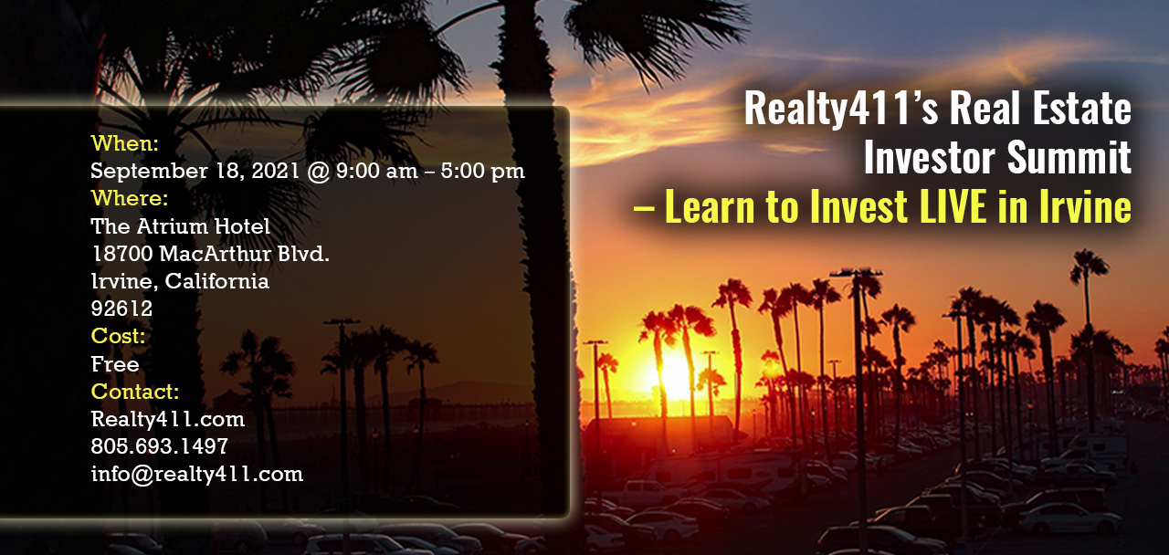 Realty411's Real Estate Investor Summit – Learn to Invest LIVE in Irvine