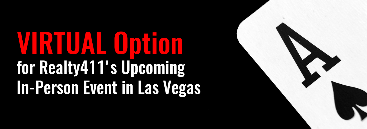 VIRTUAL Option for Realty411's Upcoming In-Person Event in Las Vegas